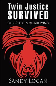 Twins Justice Survived Our Stories of Bullying resized 600